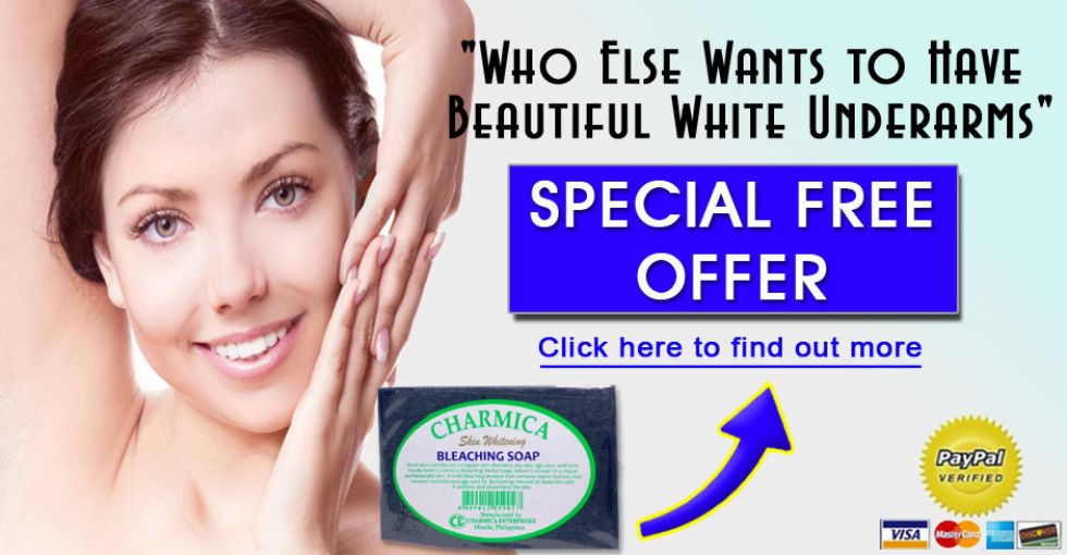 Skin Whitening Bleaching Soap Get Rid of Dark Underarm and have a Smoother Skin
